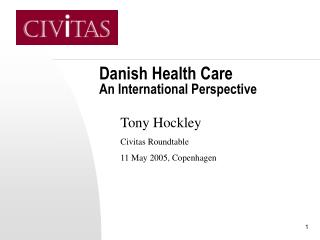 Danish Health Care An International Perspective