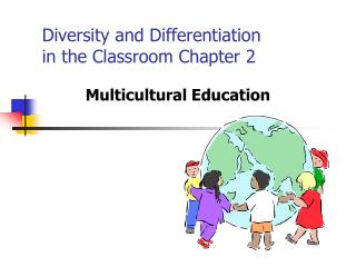 Diversity and Differentiation in the Classroom Chapter 2