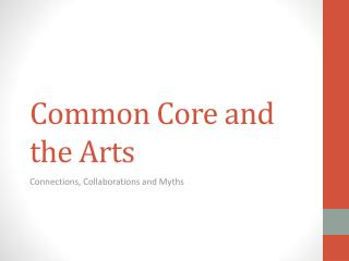 Common Core and the Arts