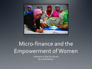 Micro-finance and the Empowerment of Women