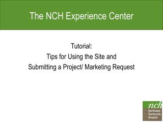 The NCH Experience Center