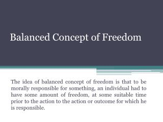 Balanced Concept of Freedom