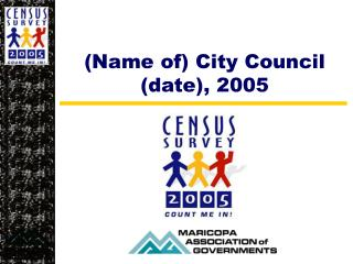 (Name of) City Council (date), 2005