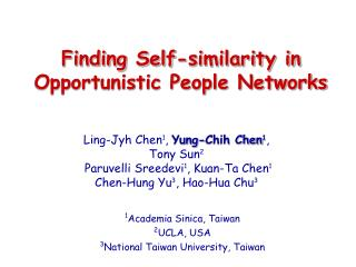 Finding Self-similarity in Opportunistic People Networks