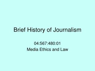 Brief History of Journalism
