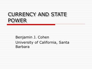 CURRENCY AND STATE POWER