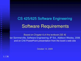 CS 425/625 Software Engineering Software Requirements