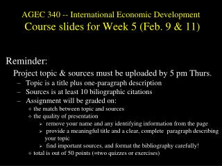 AGEC 340 -- International Economic Development  Course slides for  Week  5  (Feb .  9 & 11)
