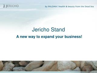 Jericho Stand A new way to expand your business!