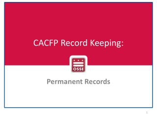 CACFP Record Keeping: