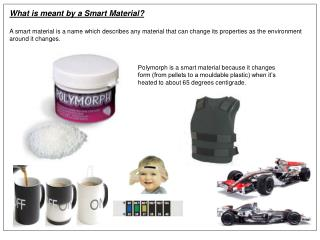 What is meant by a Smart Material?
