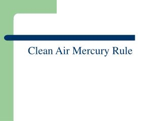 Clean Air Mercury Rule