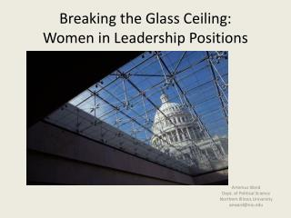 Breaking the Glass Ceiling:  Women in Leadership Positions