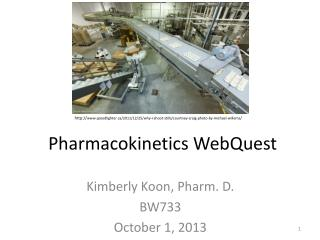 Pharmacokinetics  WebQuest
