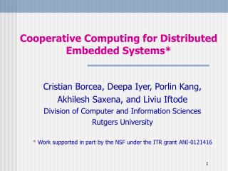Cooperative Computing for Distributed Embedded Systems