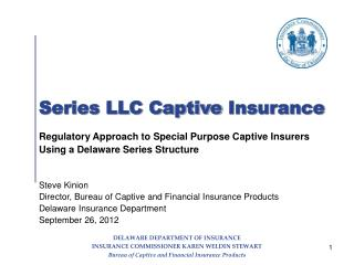 Series LLC Captive  Insurance
