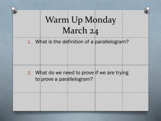 Warm Up Monday  March 24