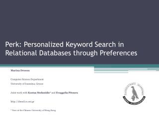 Perk: Personalized Keyword Search in Relational Databases through Preferences