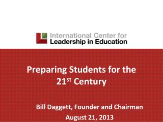 Preparing Students for the  21 st  Century