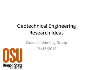 Geotechnical Engineering Research Ideas
