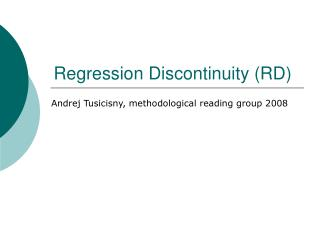 Regression Discontinuity (RD)
