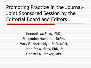 Promoting Practice In the Journal-Joint Sponsored Session by the Editorial Board and Editors