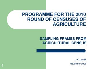 PROGRAMME FOR THE 2010 ROUND OF CENSUSES OF AGRICULTURE