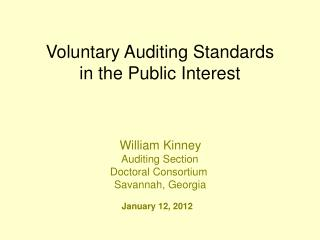 Voluntary Auditing Standards in the Public Interest