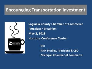 Encouraging Transportation Investment