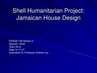 Shell Humanitarian Project: Jamaican House Design