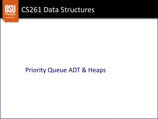 CS 261 – Data Structures