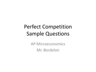 Perfect Competition Sample Questions