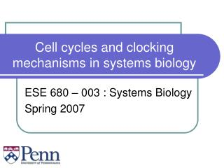 Cell cycles and clocking mechanisms in systems biology