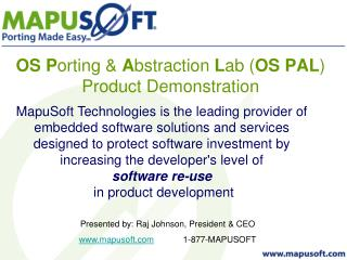 OS P orting &  A bstraction  L ab ( OS PAL ) Product Demonstration