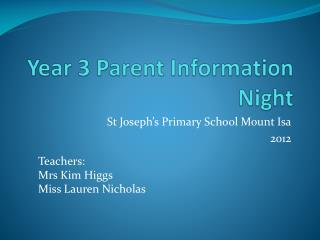 Year 3 Parent Information Night
