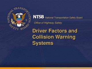 Driver Factors and Collision Warning Systems