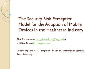 The Security Risk Perception Model for the Adoption of Mobile Devices in the Healthcare Industry