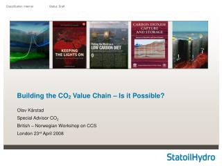 Building the CO 2 Value Chain – Is it Possible?