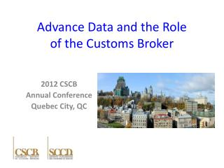 Advance Data and the Role of the Customs Broker