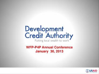 WFP-P4P Annual Conference January  30, 2013