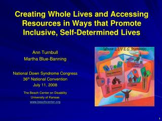 Creating Whole Lives and Accessing Resources in Ways that Promote Inclusive, Self-Determined Lives