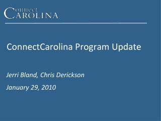 ConnectCarolina Program Update
