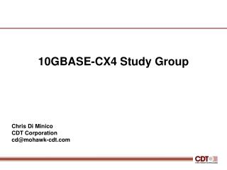 10GBASE-CX4 Study Group