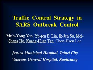 Traffic  Control  Strategy  in  SARS  Outbreak  Control