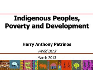 Indigenous Peoples, Poverty and Development