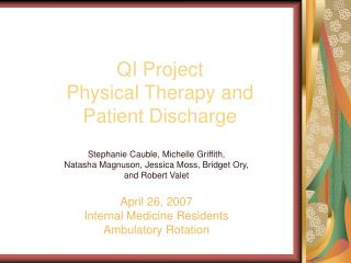 QI Project Physical Therapy and  Patient Discharge