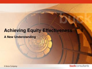 Achieving Equity  Effectiveness