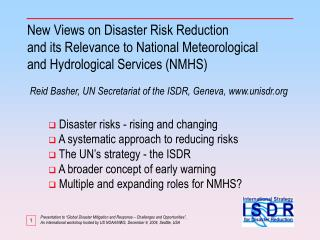 New Views on Disaster Risk Reduction  and its Relevance to National Meteorological and Hydrological Services (NMHS)