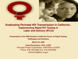 The California Perinatal HIV Transmission Prevention Project