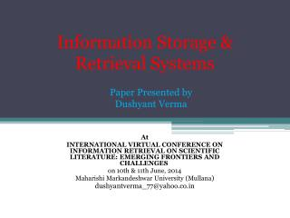 Information Storage & Retrieval Systems